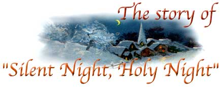 The Story of Silent Night, Holy Night-A Christmas Carol